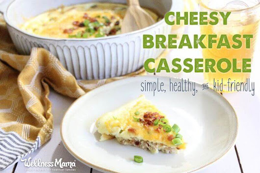 Breakfast Casserole Recipe (Grain-Free & Delicious!) | Wellness Mama