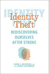 Cover of Identity Theft: Rediscovering Ourselves after Stroke