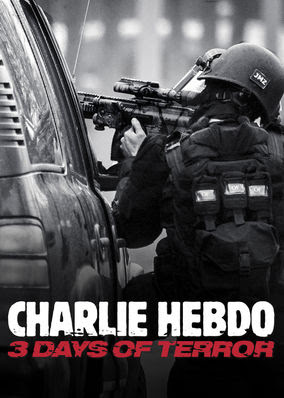 Charlie Hebdo: 3 Days of Terror