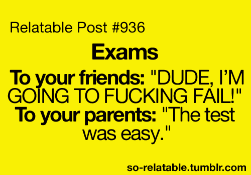 Funny True True Story Tests School Exams I Can Relate So True Teen