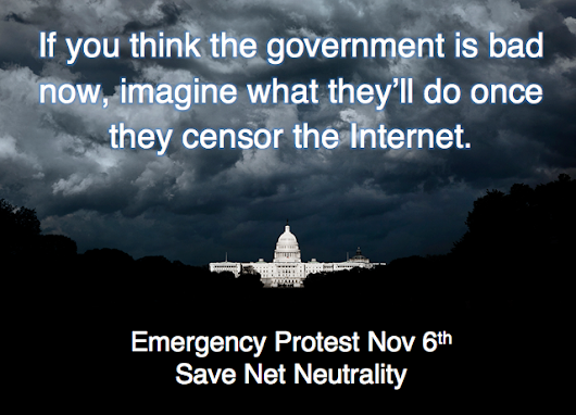 EMERGENCY PROTEST: Nationwide vigil for net neutrality on November 6th