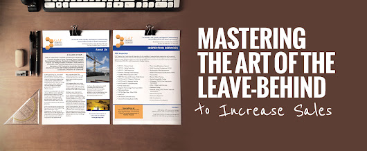 Mastering The Art Of The Leave-Behind to Increase Leads — b.iD on Print — b.iD LLC