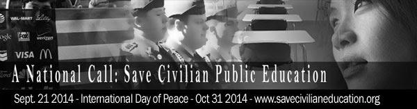A NATIONAL CALL: SAVE CIVILIAN PUBLIC EDUCATION