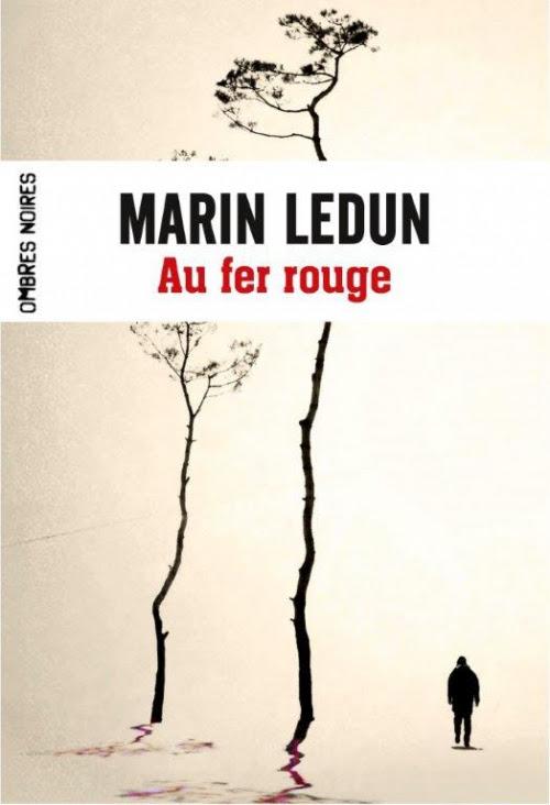 http://lepuydeslivres.blogspot.com/2016/02/au-fer-rouge-de-marin-ledun.html