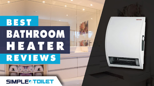 [Recommended] Best Bathroom Heater | Reviews and Guide 2017