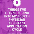 5 Things I've Learned Going Into My Fourth Physician Assistant Application Cycle | The Physician Assistant Life