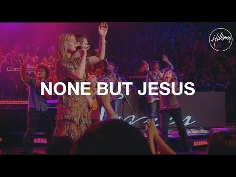 (Watch) None But Jesus from UNITED