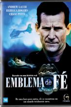 Filme Emblema de Fé - Dublado
