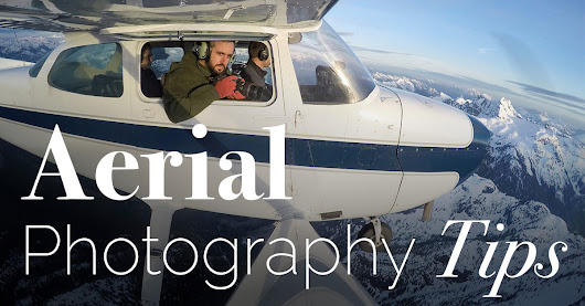 19 Awesome Aerial Photography Tips