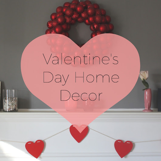 Simple Home Decor for Valentine's Day • Casual Contrast