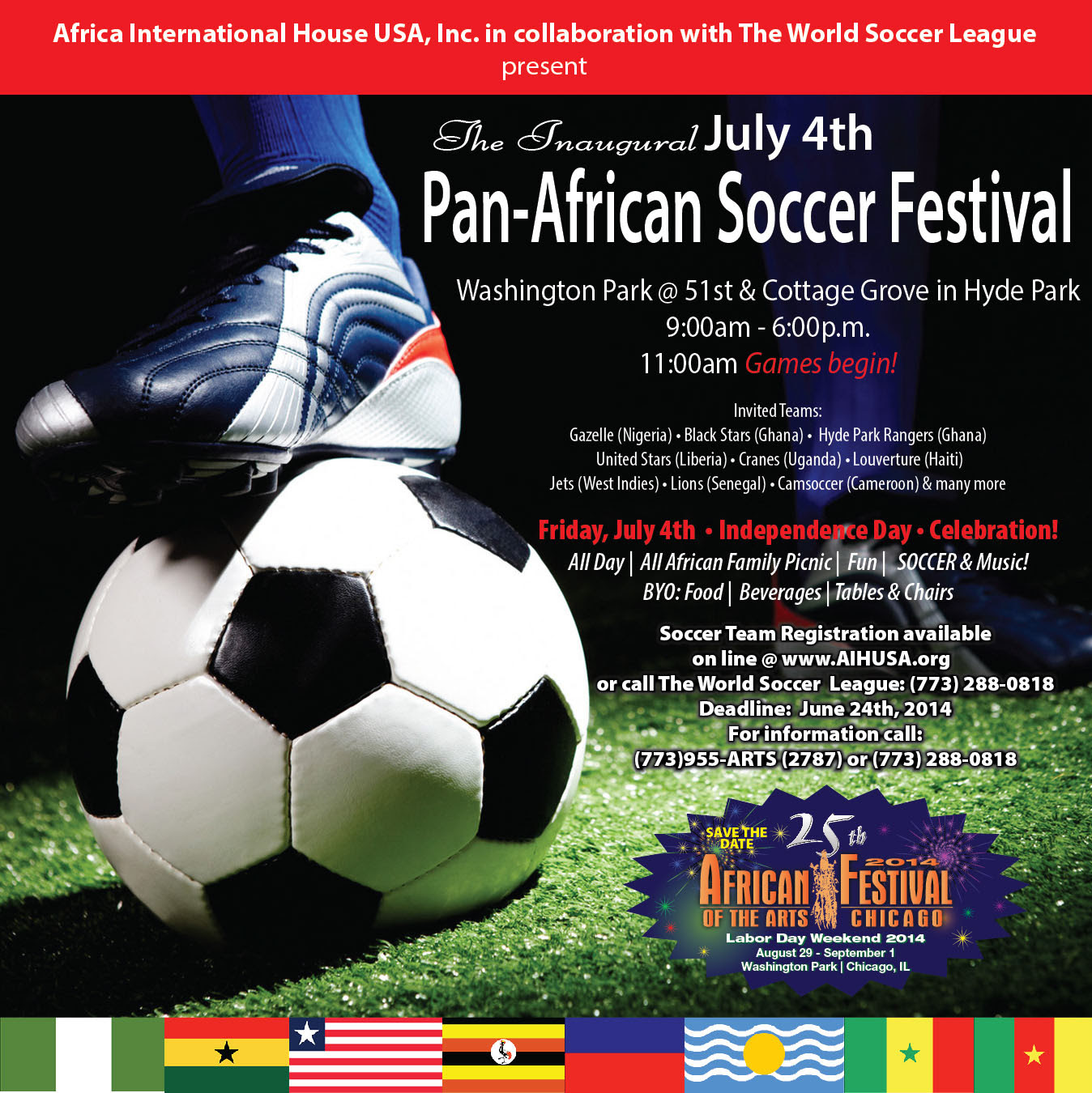 Pan African Soccer Festival Kicks Off 25th African Festival Of The Arts Chicago Season Africa International House Inc