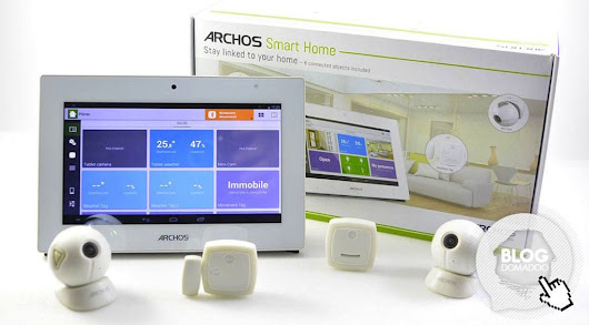 Découverte de la solution Domotique Archos Smart Home - News Domotiques by Domadoo