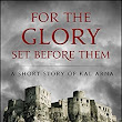 Short Read Recommendation: For the Glory Set Before Them by Matt Karlov