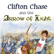 "Official Trailer Released for ""Clifton Chase & the Arrow of Light"""