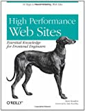 High-Performance Web Sites: Essential Knowledge for Front-End Engineers