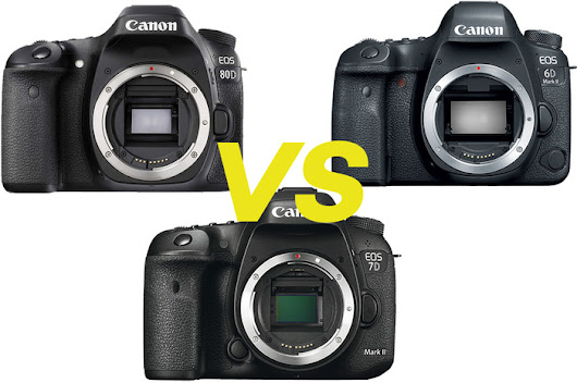 Canon 6D Mark II Vs. 80D and 7D Mark II In-Depth Review