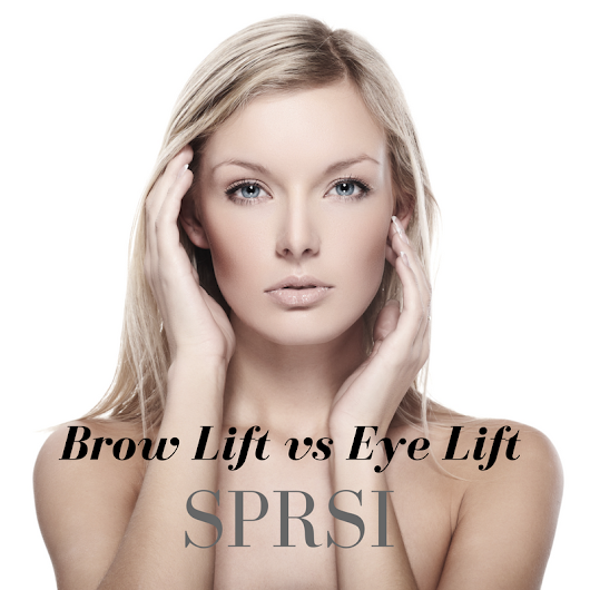 Brow Lift vs. Eye Lift: Everything You Need to Know