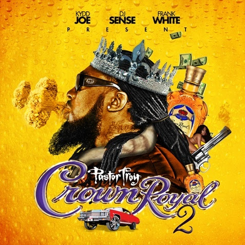 pastor troy crown royal 2