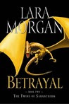 Betrayal (The Twins of Saranthium, #2)