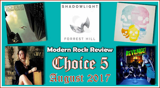 Choice 5 for August 2018 | Modern Rock Review