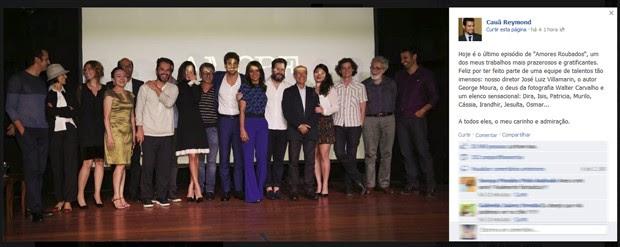 Cauã Reymond publicou foto da equipe de 'Amores roubados', em sua página no Facebook, nesta sexta (Foto: Reprodução/Facebook)