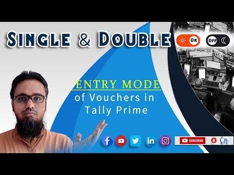 Single and Double Entry Mode of Vouchers in Tally Prime | सिंगल एंट्री मॉडल डबल एंट्री मोड में वाउचर एंट्री कैसे करें