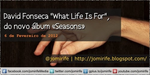 Blog: David Fonseca «What Life Is For»
