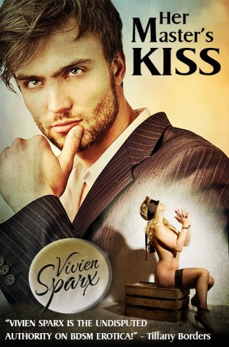Her Master's Kiss (Erotic Romance) by Vivien Sparx