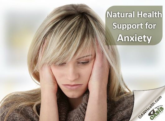 Natural Health Support for Anxiety