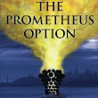 """The Prometheus Option"" by Jeff Kirk"