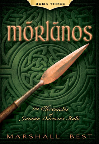 Morlanos (The Chronicles of Guiamo Durmius Stolo, #3)