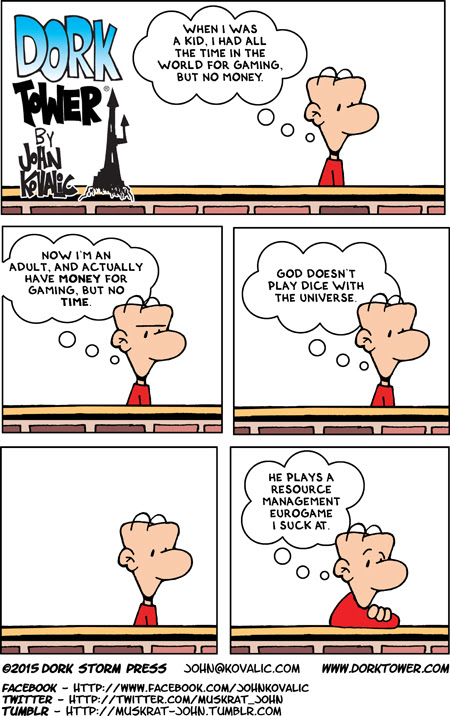 God Doesn't Play Dice With the Universe – DORK TOWER 08.09.15