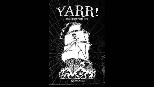 Yarr! The Pirate ArrPG Hardcover : Make 100 Edition
