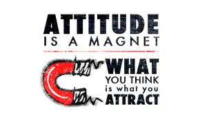 Attitude Is A Magnet