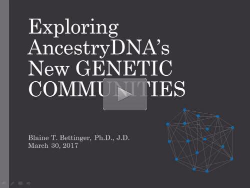 Exploring AncestryDNA's New Genetic Communities by Blaine Bettinger