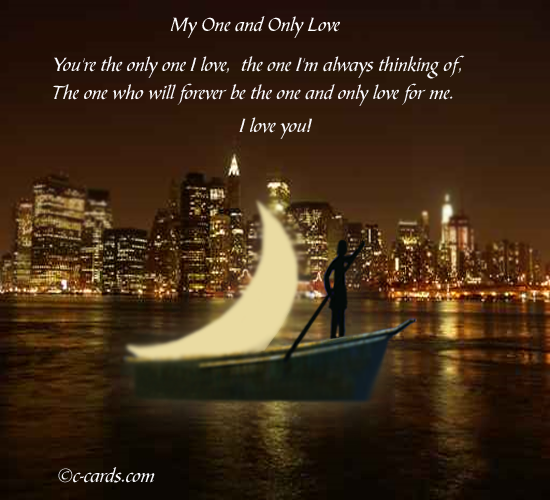 My One And Only Love Free For Couples Ecards Greeting Cards 123