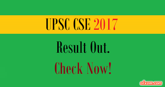 UPSC CSE 2017 Result Out. Check Now! - Olxam
