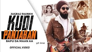 Kudi Panjaban Lyrics (Jugraj Rainkh) CK Motion Picture