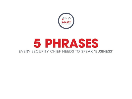 5 Phrases Every Security Chief Needs to Speak - Business