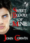 Sweet Blood of Mine (Overworld Chronicles #1)