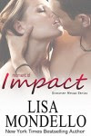 Moment of Impact (Summer House Series Book 2) - Lisa Mondello