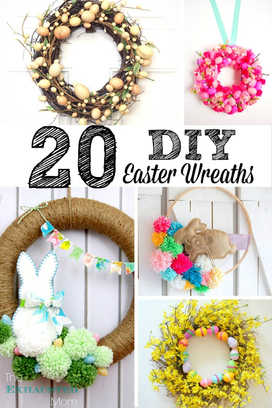 20 DIY Easter Wreaths - The Exhausted Mom