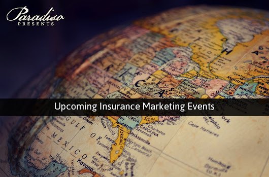 Upcoming Insurance Marketing Events | Paradiso Presents