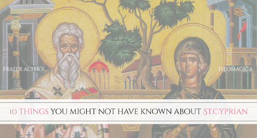 10 things you might not have known about St.Cyprian