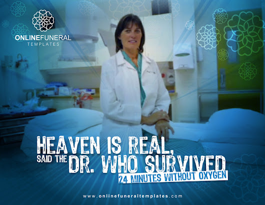 Heaven is real, said the Dr. who Survived 24 Minutes without Oxygen