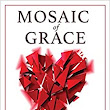 Mosaic of Grace: God's Beautiful Reshaping of Our Broken Lives: James Prescott: 9780988727144: Amazon.com: Books