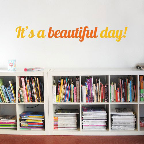 Beautiful day Wall Decal - Quotes Wall Stickers