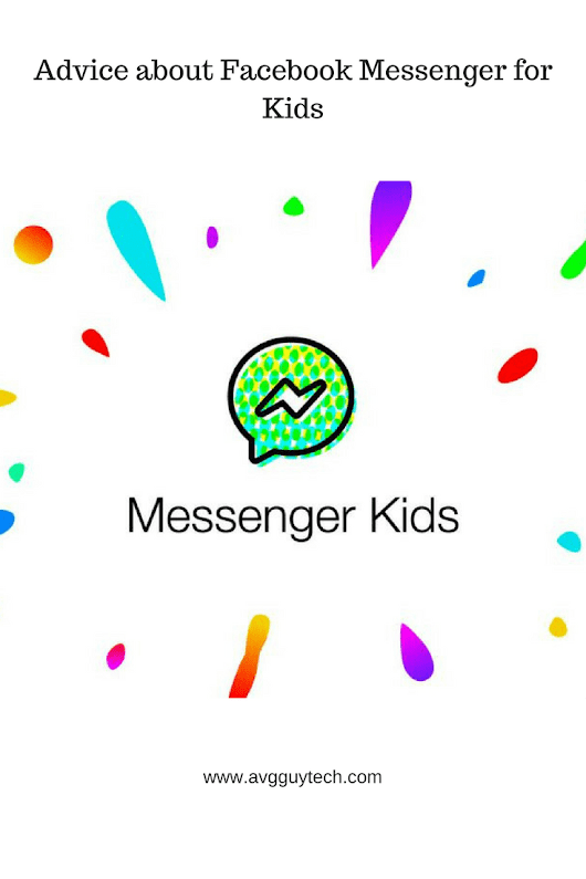 Advice about Facebook Messenger for Kids