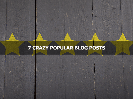 7 Crazy Popular Blog Posts - Lisa Larter