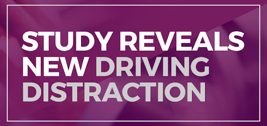 Study Reveals New Driving Distraction